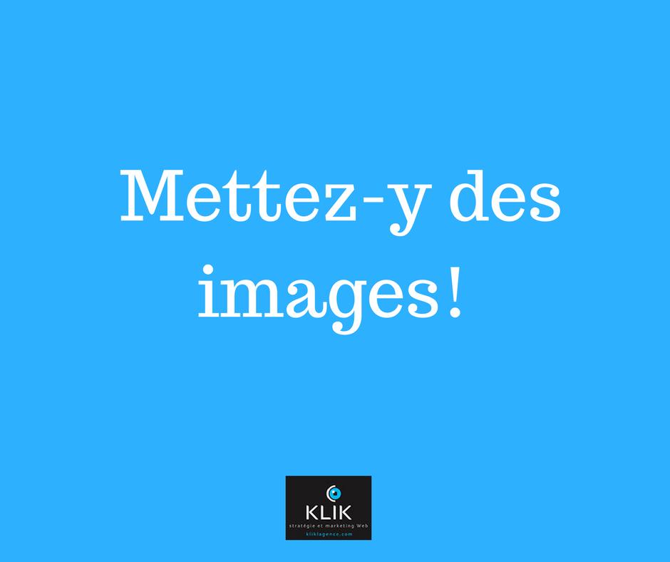 KLIK-Mettez-y des images