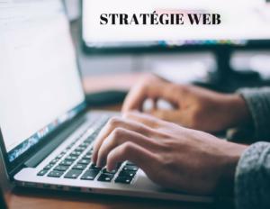 Stratégie internet garante de succès